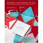 Paperie for Inspired Living { by Karen Bartolomei } – Book Review