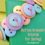 Button Bracelet Tutorial for Spring!