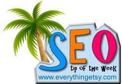 etsy seo tip at everythingetsy