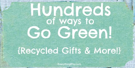 Hundreds of Ways to Go Green