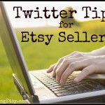 Twitter Tips for Etsy Sellers