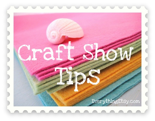 Craft show tips display ideas for Craft ideas for craft fairs