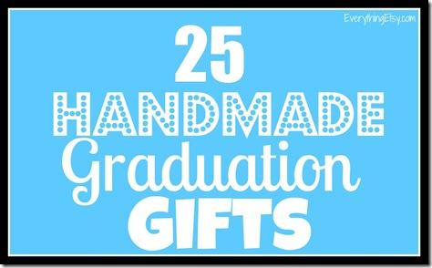 25HandmadeGraduationGifts