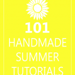 101 Handmade Summer Tutorials
