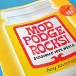 Mod Podge Rocks! {Craft Book Review}
