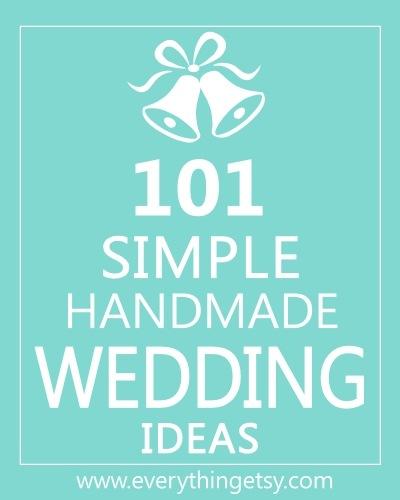 101_Simple_Handmade_Wedding_Ideas_EverythingEtsy