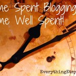 Time Spent Blogging is Time Well Spent