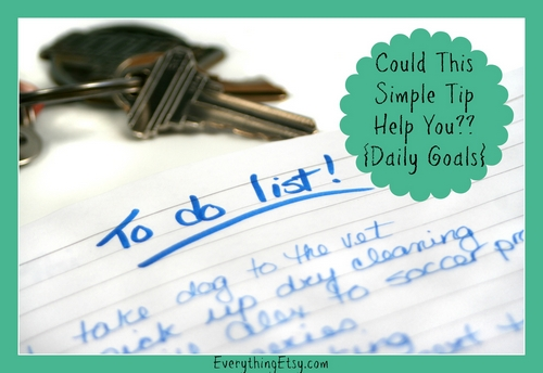 Daily Goals - Simple Tips from EverythingEtsy
