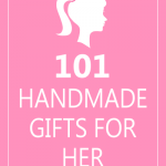 101 Handmade Gifts for Her DIY at Everything Etsy