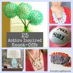 25 DIY Anthro Inspired Knock-Offs