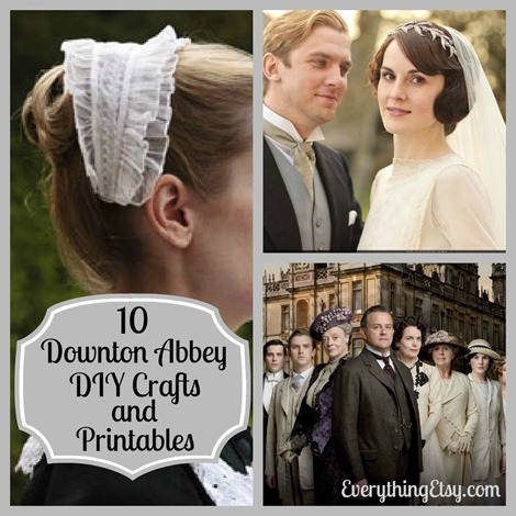 10 Downton Abbey Inspired DIY Crafts and Printables