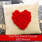 Pom Pom Heart Pillow {DIY Decor}