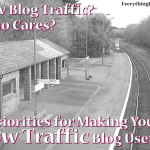3 Priorities to Make Your Low Traffic Blog Useful