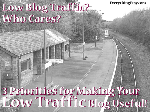 low traffic blog tips EverythingEtsy