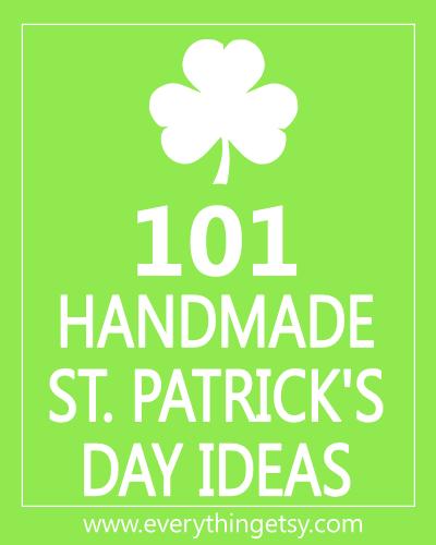 101 Handmade St. Patrick\'s Day Ideas - EverythingEtsy.com