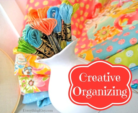 Creative Organizing Ideas on EverythingEtsy.com