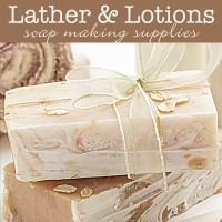 Lather & Lotions | Soap Making Supplies