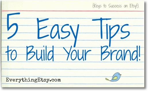 5 Easy Tips to Build Your Brand