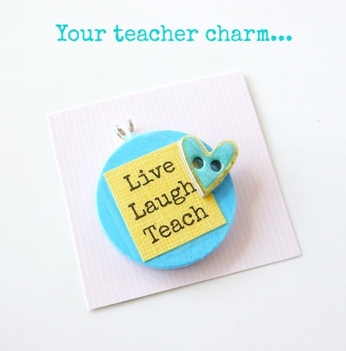 Teacher's Gift - finished charm