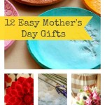 12 Easy Mother's Day Gift Ideas