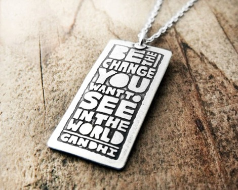 Inspiration on Etsy - Be the Change