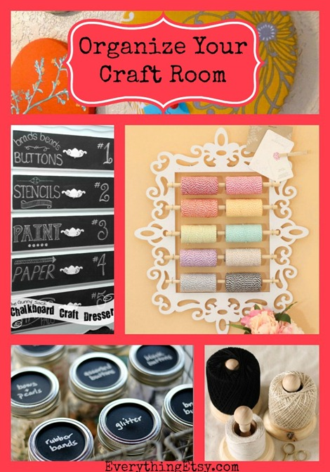 Organize Your Craft Room-8 Quick DIY Projects ...