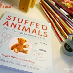 Stuffed Animals–From Concept to Construction {Book Review}