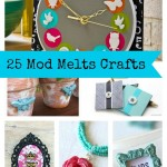 25-Mod-Melts-Crafts-DIY-Gifts.jpg