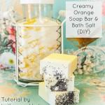Creamy Orange Soap Bar & Bath Salt {DIY Gift}–Lather and Lotions