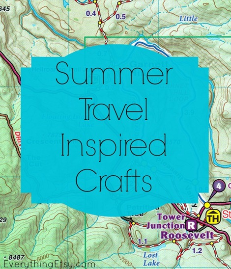 Summer Travel Inspired Crafts