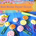 Mod Melts Paper Clips–Handmade Gift
