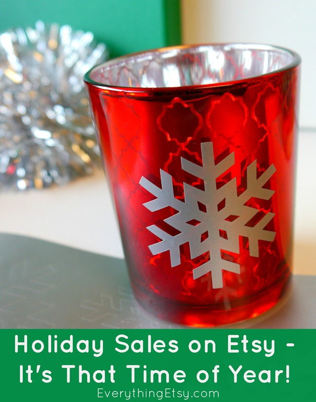 Holiday Sales on Etsy - It's That Time of Year! EverythingEtsy.com