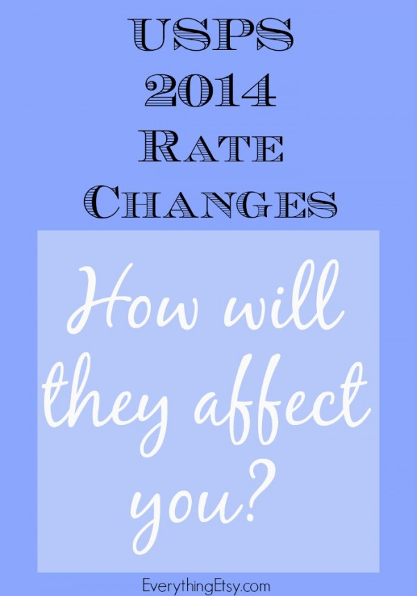 USPS 2014 Rate Changes - EverythingEtsy.com