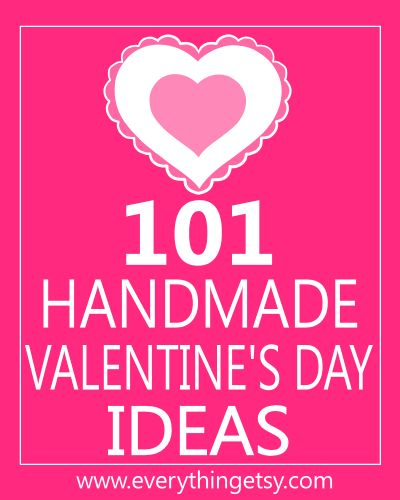 Valentine's Day Ideas - Lots of Tutorials and easy DIY projects!