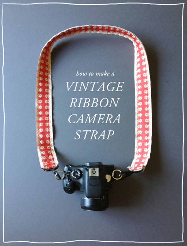 DIY Camera Strap Tutorial - Vintage