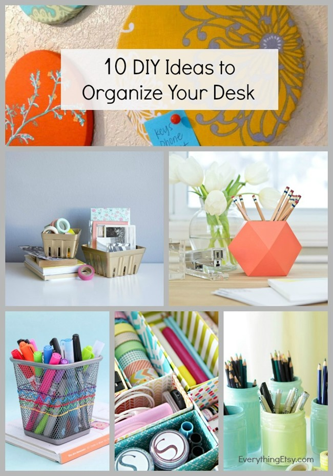 10 diy ideas to organize your desk - How to organize your desk at home for school ...