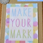 Make-Your-Mark-Free-Printable-on-EverythingEtsy.jpg