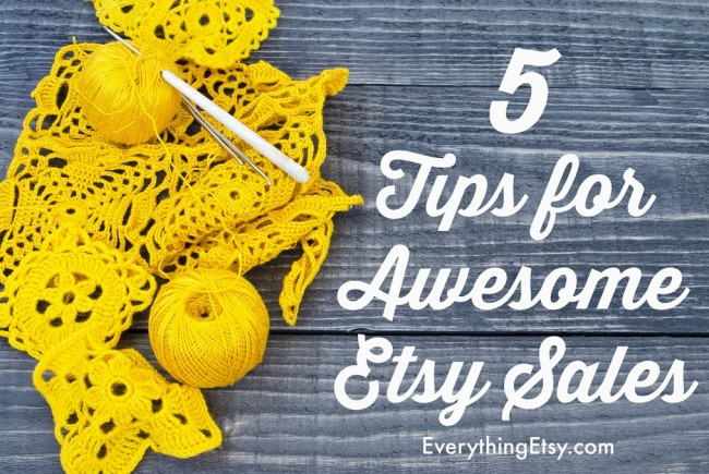 5 Tips for Awesome Etsy Sales