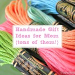 Handmade-Gift-Ideas-for-Mom...tons-of-them-All-with-tutorials-EverythingEtsy.com_thumb.jpg