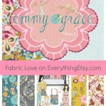Fabric Love–Emmy Grace by Bari J.
