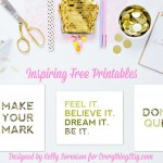 Inspiring Free Printables {Designed by Kelly Sorenson}