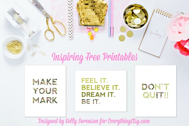 Inspiring Free Printables designed by Kelly Sorenson for EverythingEtsy.com - decorate your desk!