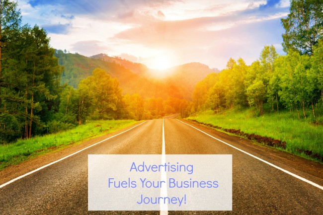 Advertising Fuels Your Business Journey