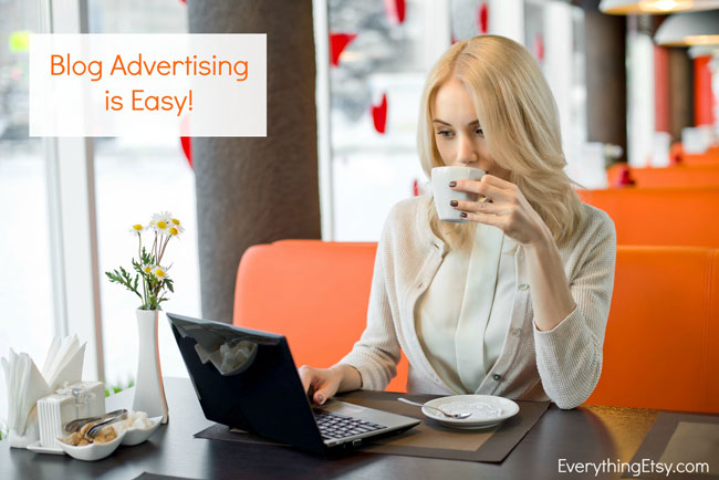 Blog-Advertising-Is-Easy---EverythingEtsy.com--web