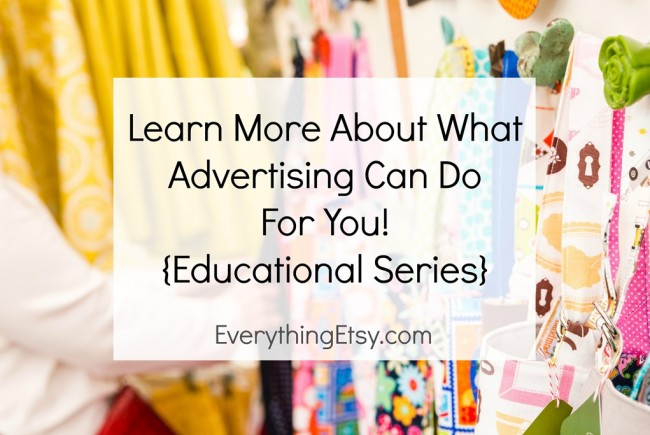 Learn More About What Advertising Can Do {Educational Series}