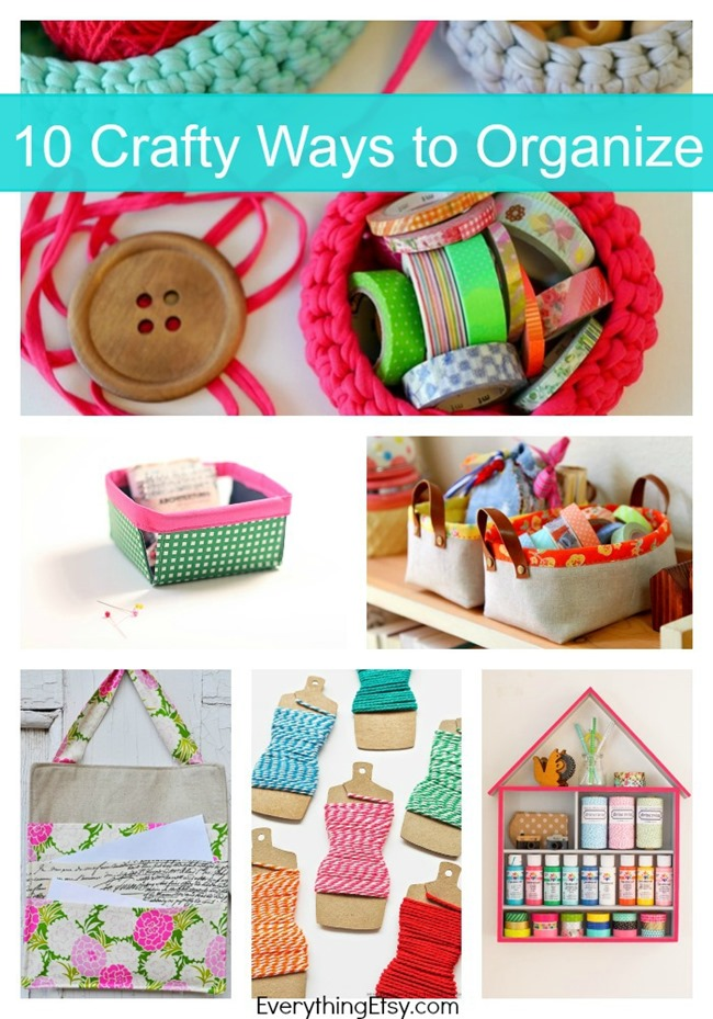 10 Crafty Ways to Organize on EverythingEtsy.com