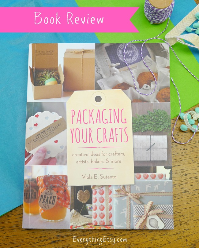 Packaging Your Crafts Book Review on EverythingEtsy.com