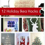 12 Holiday Ikea Hacks