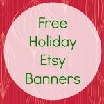 Free Etsy Shop Banners for the Holidays