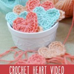Crochet Heart Video {Free Crochet Pattern}